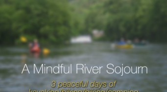 A Mindful River Sojourn