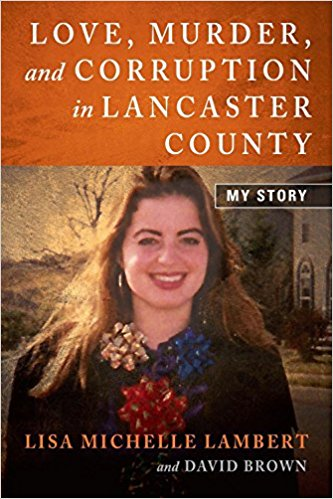 "Author Book Talk: Dave Brown: ""Love, Murder, and Corruption in Lancaster County"""