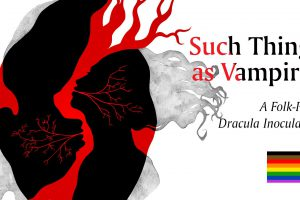 LGBTQ Night: Such Things as Vampires at People's Light