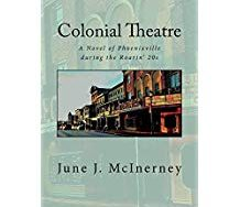 """Local Author Book Talk: June McInerney: """"Colonial Theatre"""""""