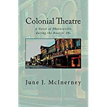 "Local Author Book Talk: June McInerney: ""Colonial Theatre"""